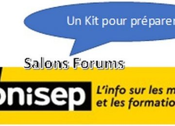 Le kit pour préparer les différents salons et forums d'orientation